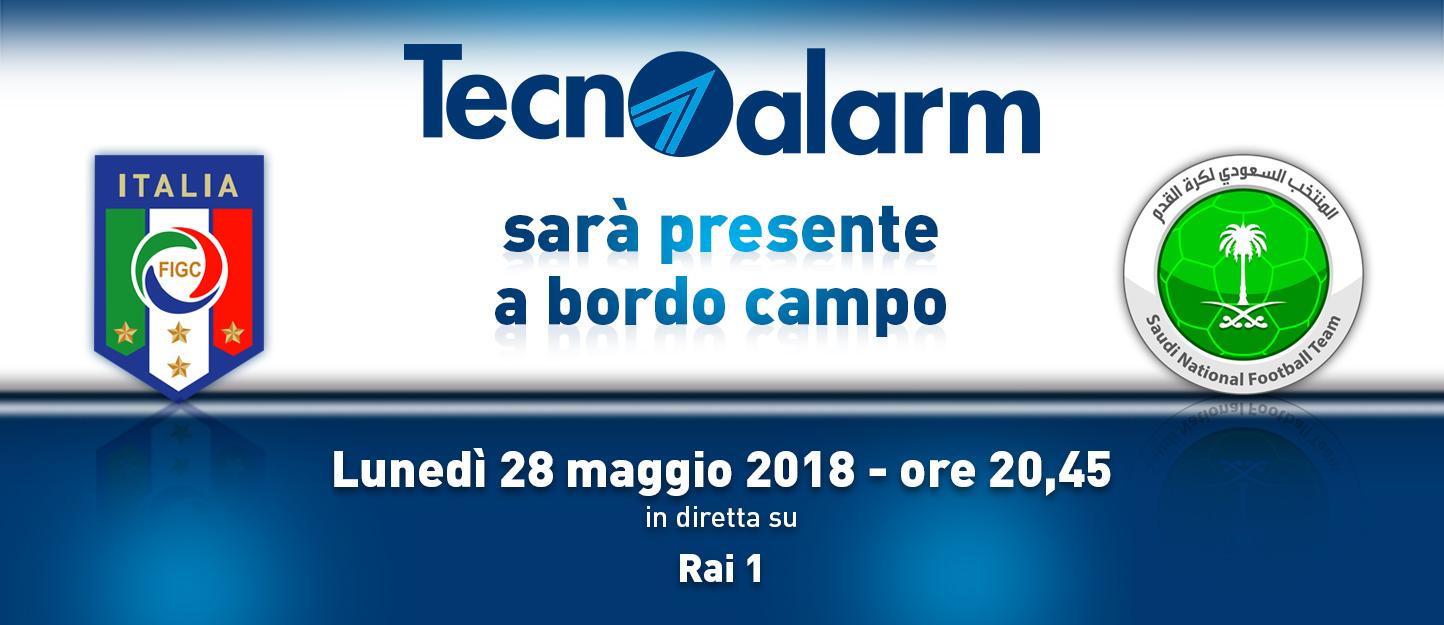TECNOALARM SE ENSEÑA EN EL CAMPO: ITALIA CONTRA LA ARABIA SAUDITA