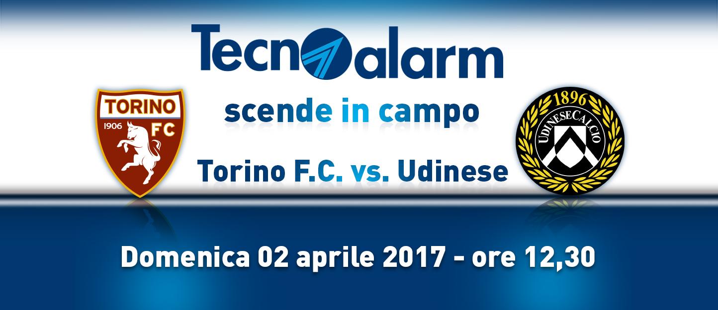 TECNOALARM SCENDE IN CAMPO: Torino F.C. vs Udinese